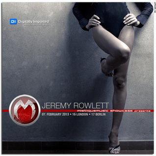 Jeremy Rowlett - MistiqueMusic Showcase 056 on Digitally Imported