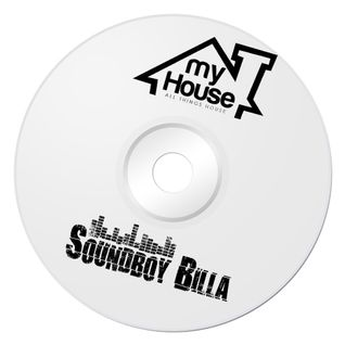 SOUNDBOY BILLA - MY HOUSE