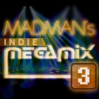 MADMAN INDIE MEGAMIX 3