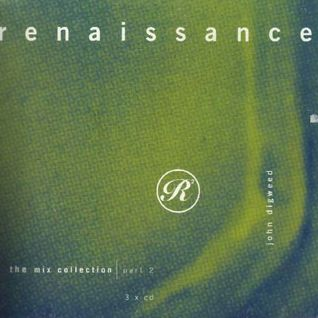 Renaissance  - The Mix Collection Part 2- John Digweed- CD3