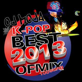 Best Of 2013 K-POP MIX 100Songs By DJ MojA