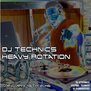 DJ Technics - Heavy Rotation 1-13-2016
