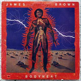 James Brown ~ Body Heat