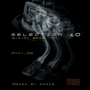 Selection 10 ME (August 2012 - Mixed by djjaq) Part.03
