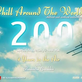 Alexander Gorshkov and Seven24 - Chill Around The World #204 (2014-10-31)