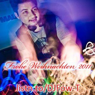 Fow-T - Frohe Weihnachten 2011 Mix