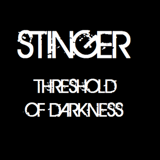 Stinger- Threshold of Darkness