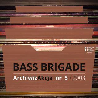 ArchiwizAkcja nr 5 – Bass Brigade czyli Kwazar i S.w.i.m (2003)
