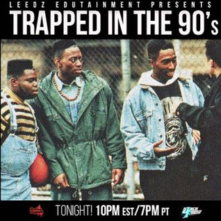 TRAPPED IN THE 90'S 06-21-15 ON DASH RADIO