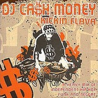 Cash Money - Kickin Flava (2006)