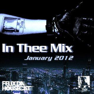 Felix Da Housecat - In Thee Mix (19-01-2012)
