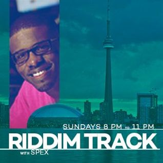 The Riddim Track with Spex da Boss - Sunday August 23 2015