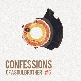 Confessions of a Soul Brother #6