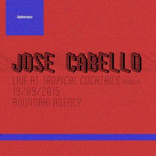 Jose Cabello (Live) @ Tropical Cocktails (Medellin) 19092015