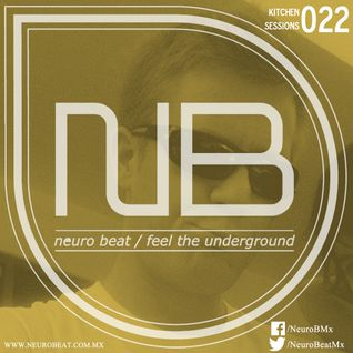 NeuroBeat Kitchen Sessions 022 by iRoybot