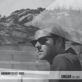 Aremun Podcast 37 - Ungar (Nulabel)