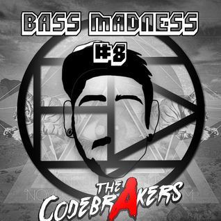 BASS MADNESS #8 - THE CODEBRAKERS LIVE @ElectroDanceRadio