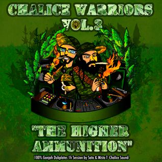 CHALICE WARRIORS VOL 3 -The Higher Ammunitions