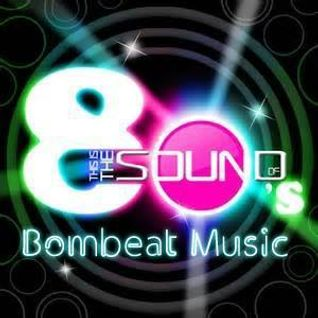 This Is The Sound Of 80's - Bombeat Music