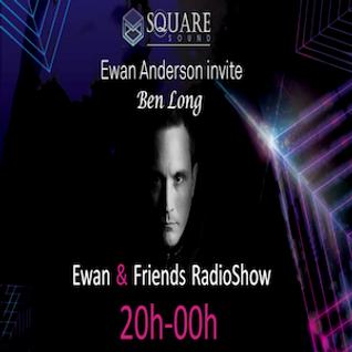 Ewan & friends #6 part 1 W/ Ben Long
