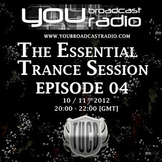 The Essential Trance Session Episode 04