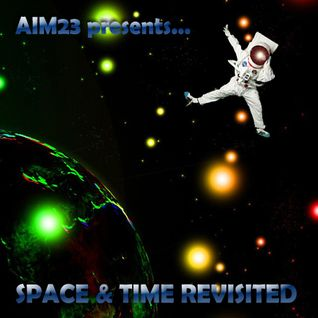 AIM23 presents... Space & Time Revisited