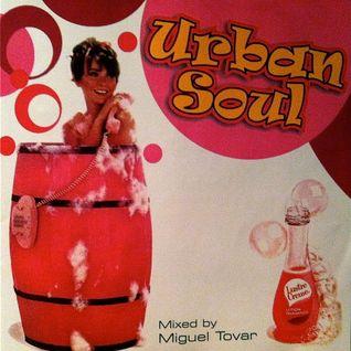 DJ Miguel Tovar - Urban Soul 8 CD Mix