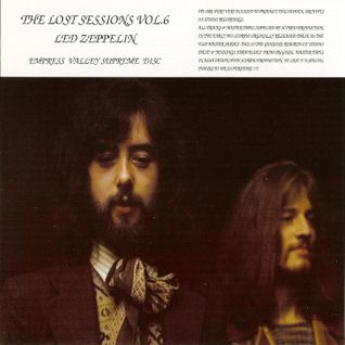 Led Zeppelin - THE LOST SESSIONS VOLUME 6