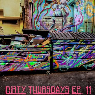 DirtyThursdays Episode 11 - August 14th, 2014
