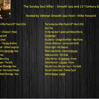 The Sunday Soul Affair Full Show 20th March 2016