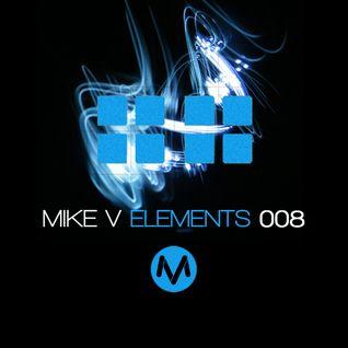 Mike V - Elements #008