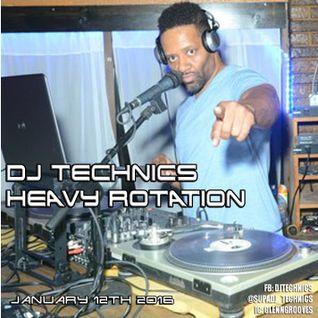 DJ Technics Heavy Rotation 1-12-2016