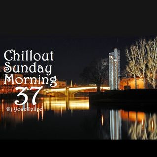 @YoanDelipe - Chillout Sunday Morning 37