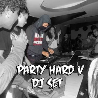 Party Hard V / DJ Set/ NEO