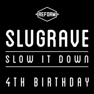 Lee Waller - Slugrave 4th Birthday