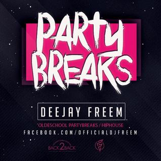 DJ Freem - OldSchool Partybreaks Mixtape 2016