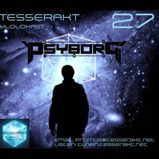 Tesserakt Kloudkast 27 mixed by Psyborg