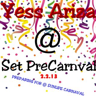 Yess Ariza @ Set. PRECARNABAL 2.2.13