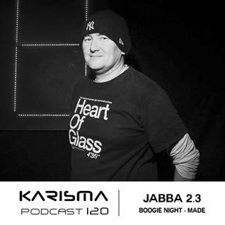 KARISMA PODCAST #120 - JABBA 2.3