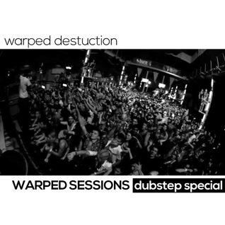 Warped Sessions - Dubstep Special