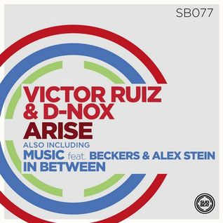 Victor Ruiz & D-Nox  Arise  (Original Mix)