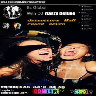 Dj Nasty deluxe - It's Global - Confetti Digital - UK - London - Jetsetters Mix part 7
