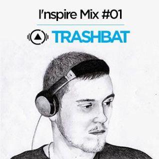 Trashbat - I'nspire Mix #01