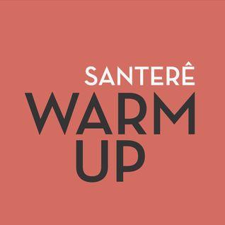 Santerê Warm Up - LIVE