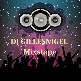 Dj Gillesnigel - Mixstape JULI 2012
