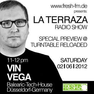 Vin Vega - La Terraza Radio Show (02.06.2012)