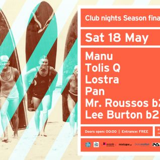 Lostra @ Six Dogs, Athens - Club nights Season Finale 18.05.13