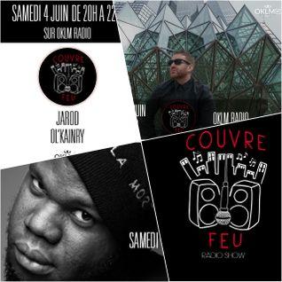 Couvre Feu Radio Show Ft JAROD x OL'KAINRY (Episode8 Saison1) #OklmRadio