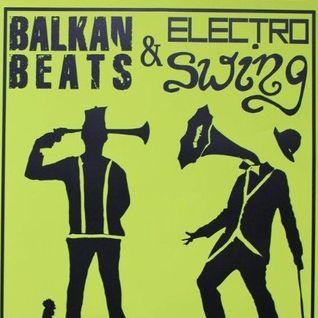 BALKAN BEATS & ELECTRO SWING mix / Katsuya Kanno
