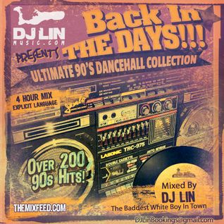 DJ Lin - BACK IN THE DAYS (90s Dancehall Throwback Mix)